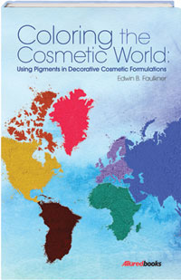 Coloring the World: Using Pigments in Decorative Cosmetic Formulations Book Cover