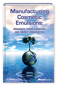 Manufacturing Cosmetic Emulsions: Pragmatic Troubleshooting and Energy Conservation Cover